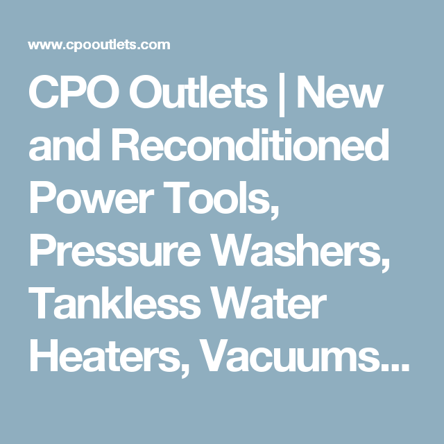 Cpo Reconditioned Tools