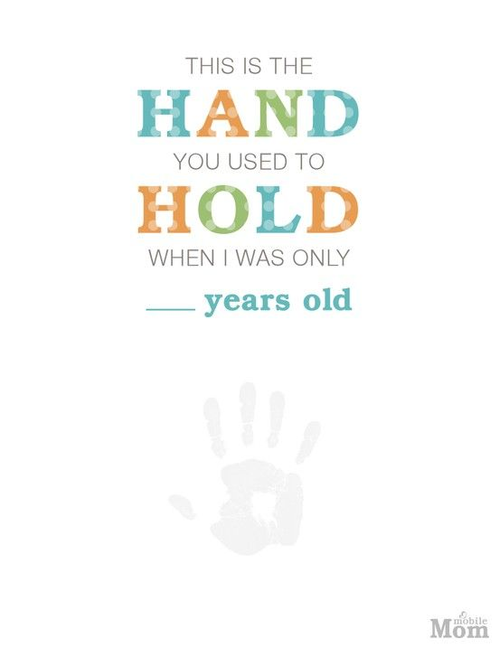 You Mothers 4 Was Old I Used Hand Ideas Hold Years Handprint Day When