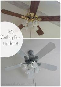 $6 Dollar Ceiling Fan Update   Ceiling fan, Spray painting ...