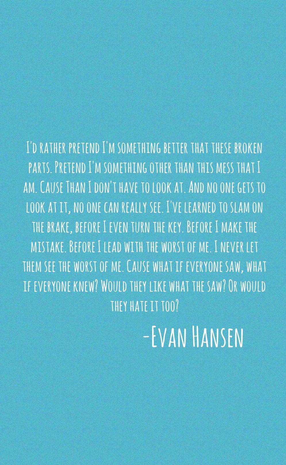 Dear Evan Hansen Quotes Wallpaper Dear Evan Hansen Words Fail Dear Evan Hansen Pinterest