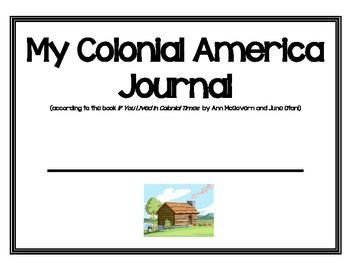 Thirteen Colonies or Colonial America Journal and Letter