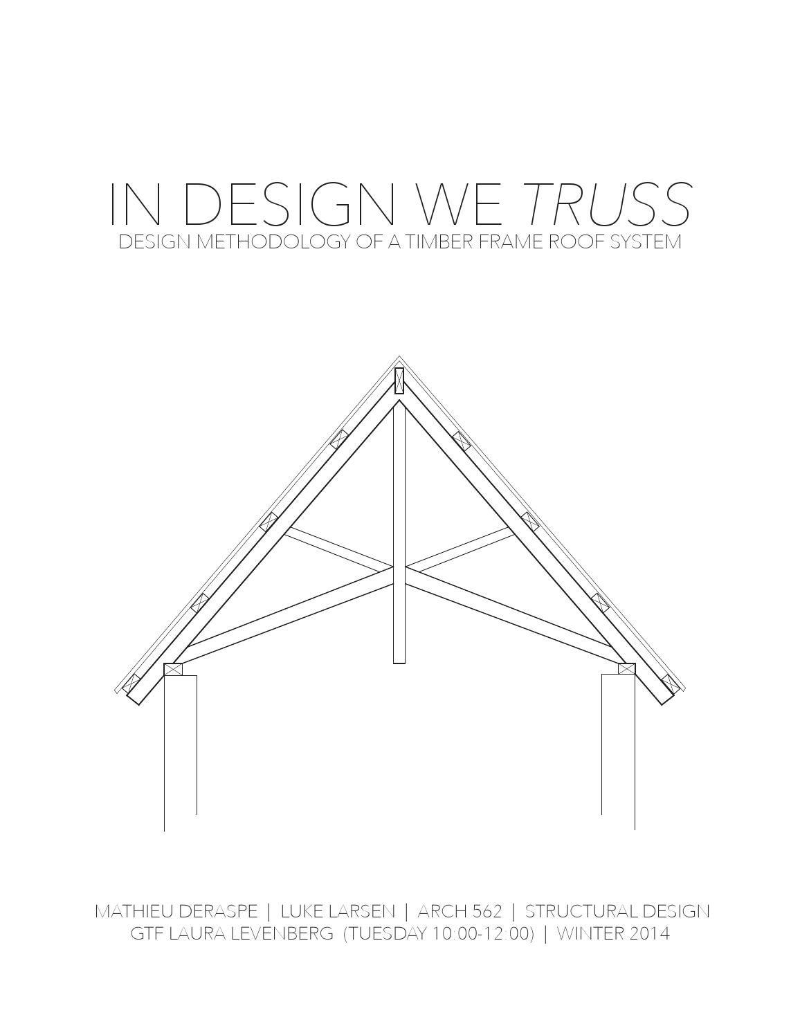 Structural Design Timber Frame Truss System