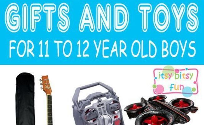 Best Gifts For 11 Year Old Boys In 2017 11th Birthday