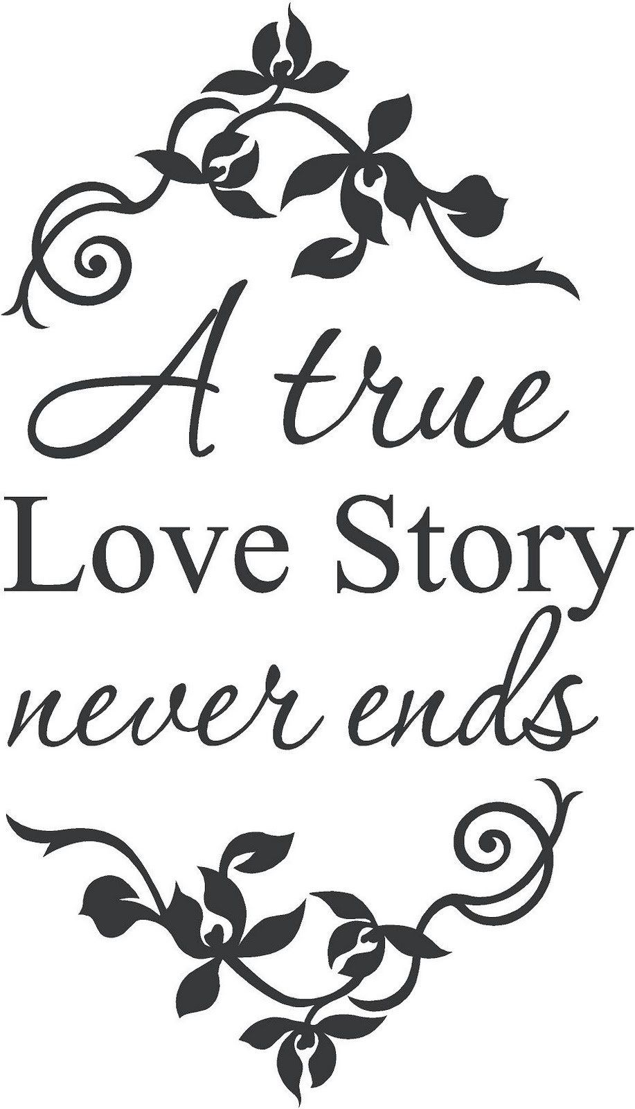 A True Love Story Never Ends Wall Decal Wall Words Wall