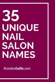 list of 37 unique nail salon names