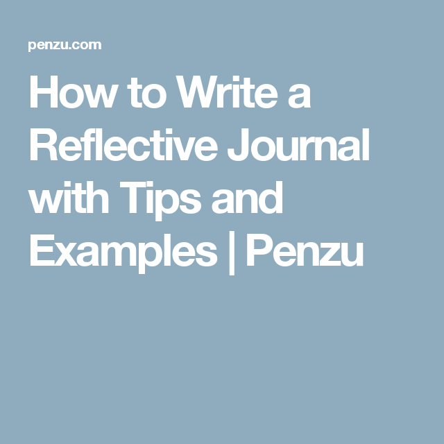 Best 25 Reflective Journal Example Ideas On Pinterest