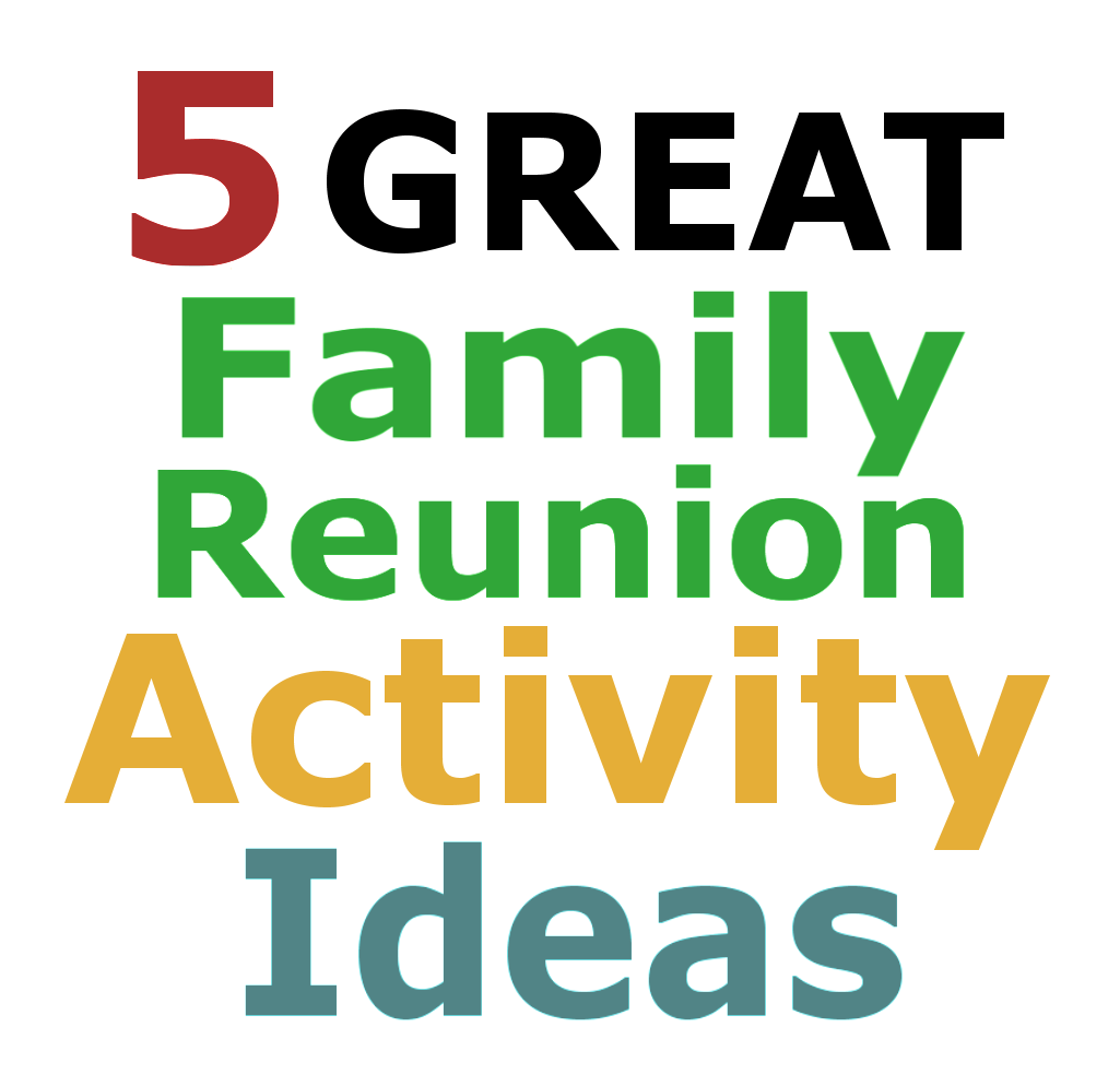 The Family Reunion Planners Blog Family Reunion Activity Ideas