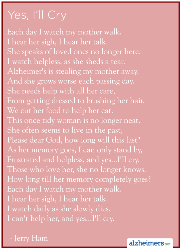 Alzheimers Poem Yes Ill Cry By Jerry Ham Alzheimers