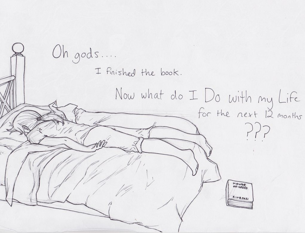 This drawing looks so much like me after reading HoH its