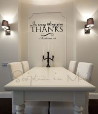 In Every Thing Give Thanks Dining Room or Kitchen Vinyl ...
