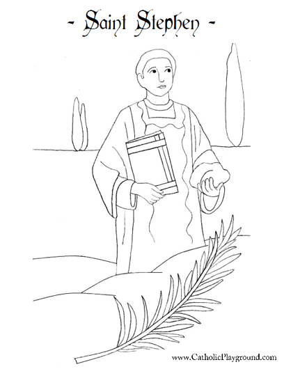 Saint Stephen, martyr Catholic coloring page. Feast day is