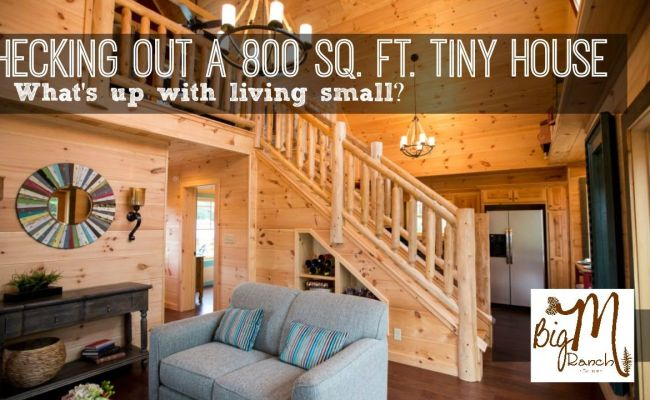Checking Out An 800 Sq Ft Tiny To Us House Small