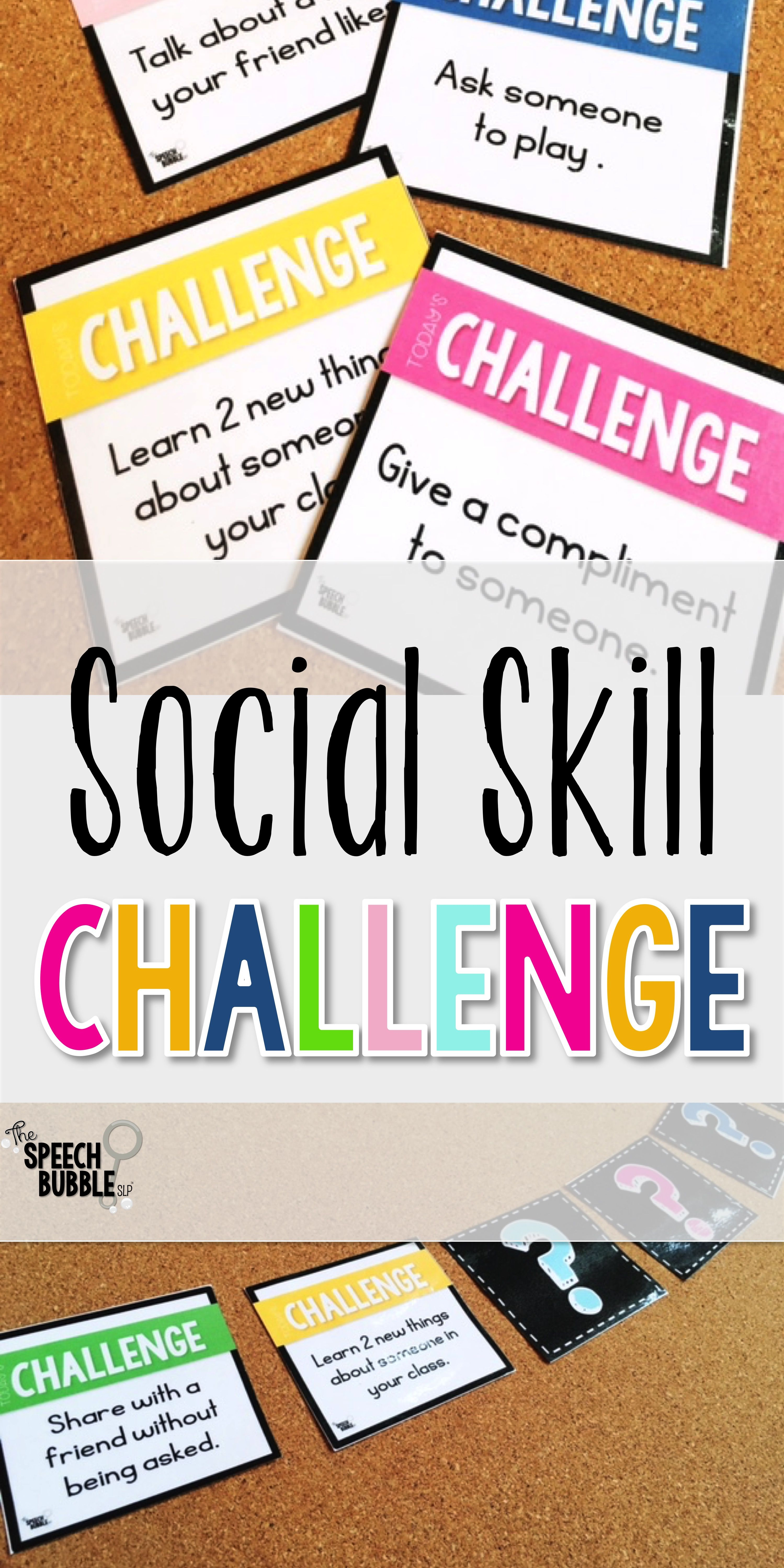The Social Skills Challenge Enforcing Target Skills In