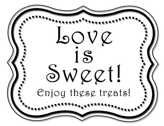 Love Is Sweet, Enjoy these treats Printable Sign for Candy