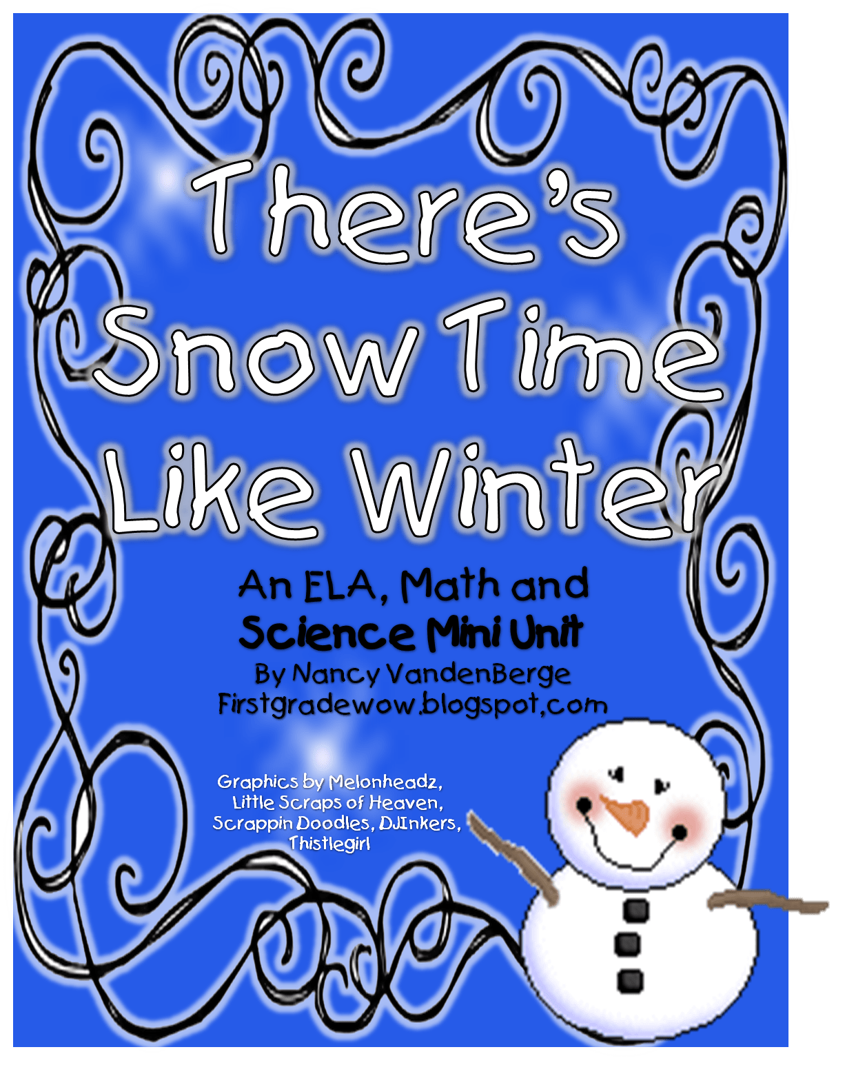 Free There S Snow Time Like Winter Tons Of Math And Literacy Activities Worksheets All