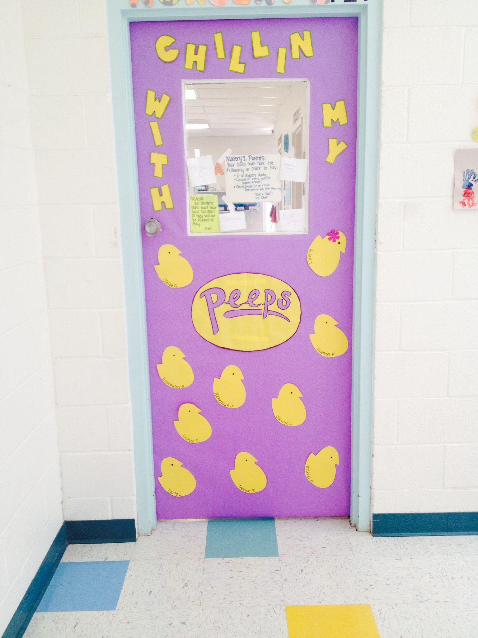 Chillin with my peeps! Easter/April classroom door