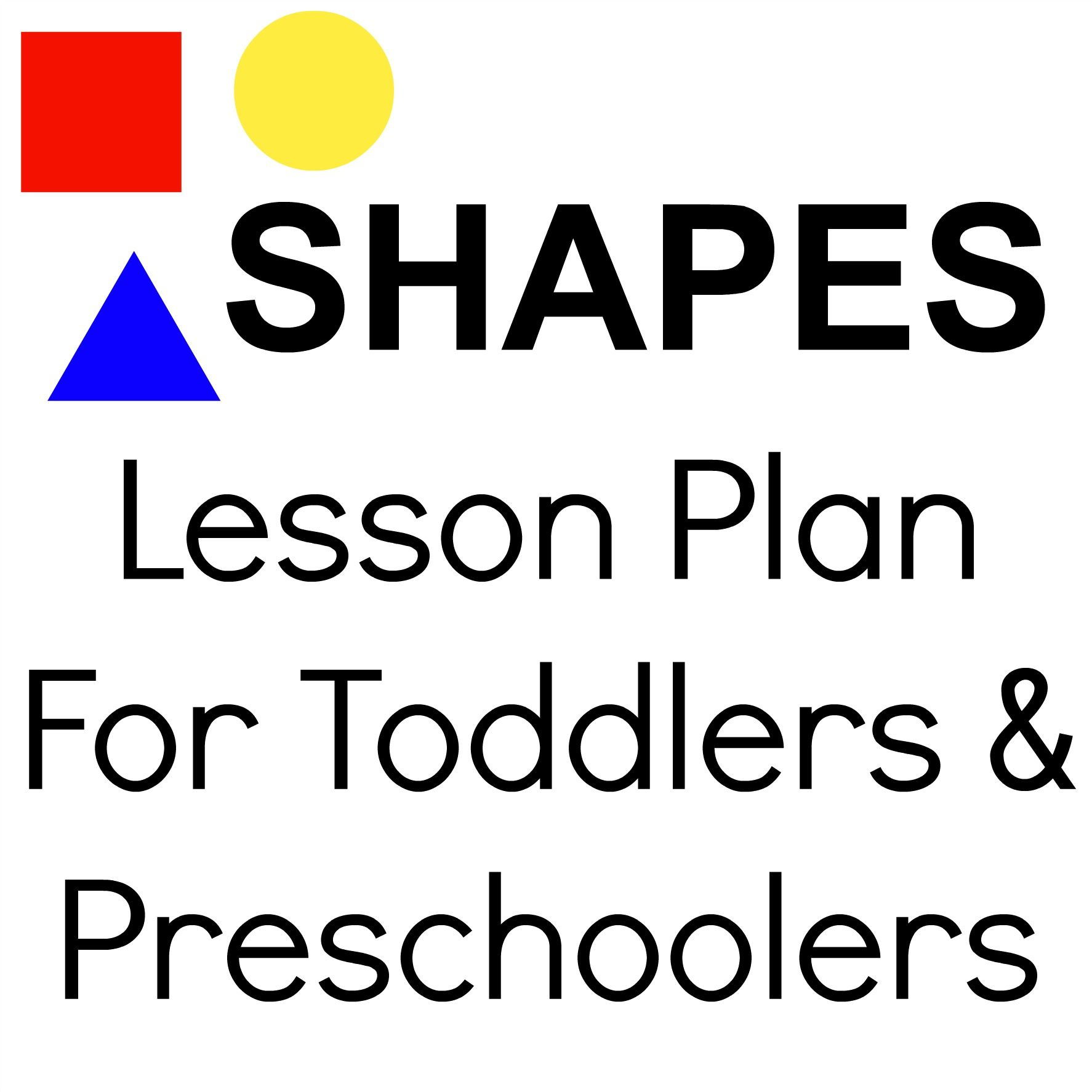 Shapes Lesson Plan For Toddlers Amp Preschoolers Repinned By Sos Inc Resources Pinterest