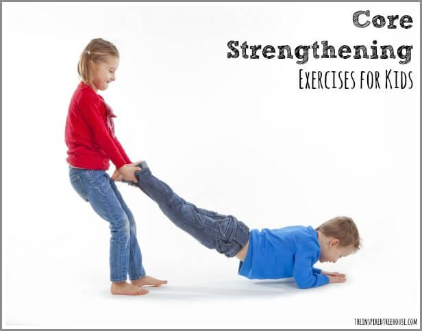 The Easiest Core Strengthening Exercises For Kids