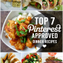 Top 7 Pinterest Approved Dinner Recipes Club Narwhal
