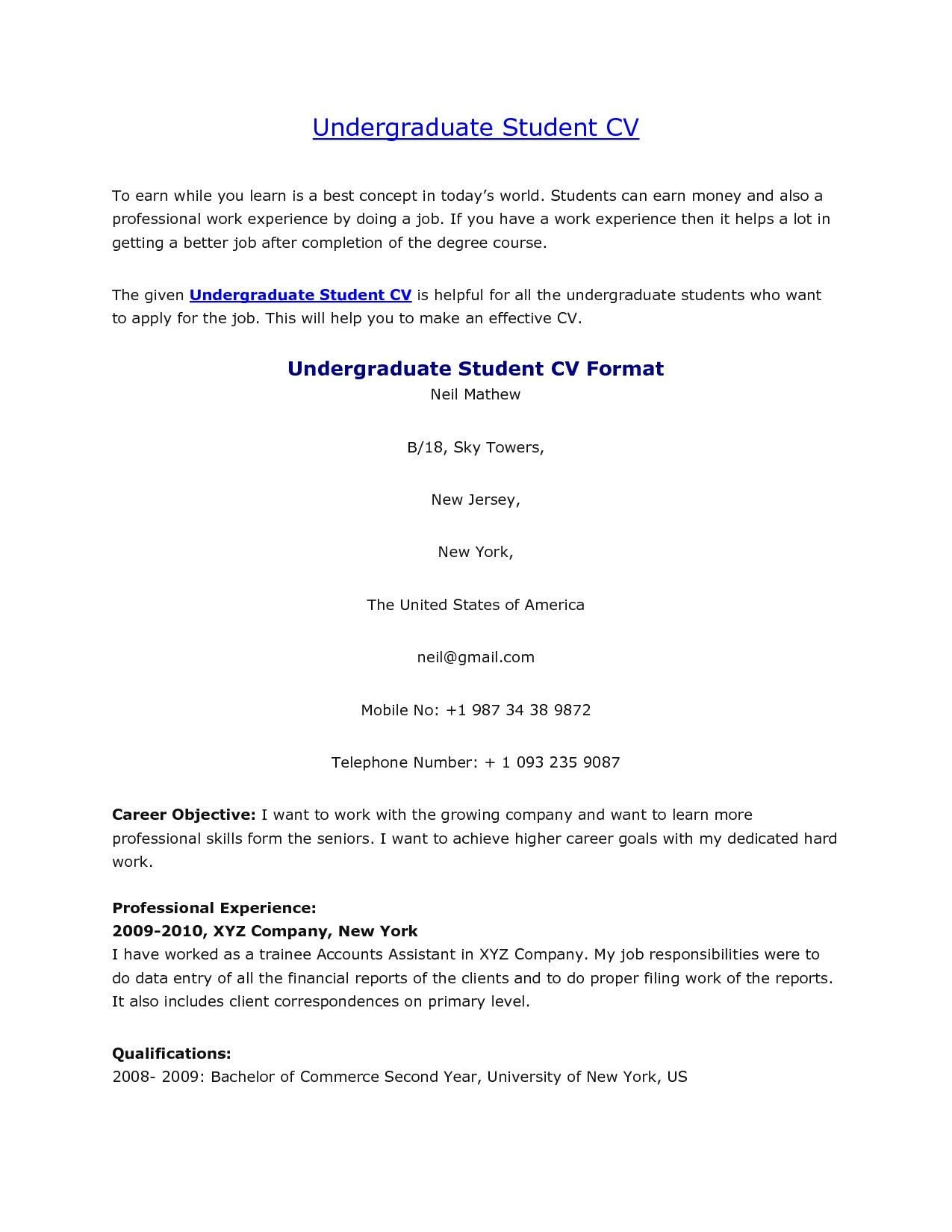 Sample Resume Format For Undergraduate Students Undergraduate Student Cv Http Jobresumesample 1058