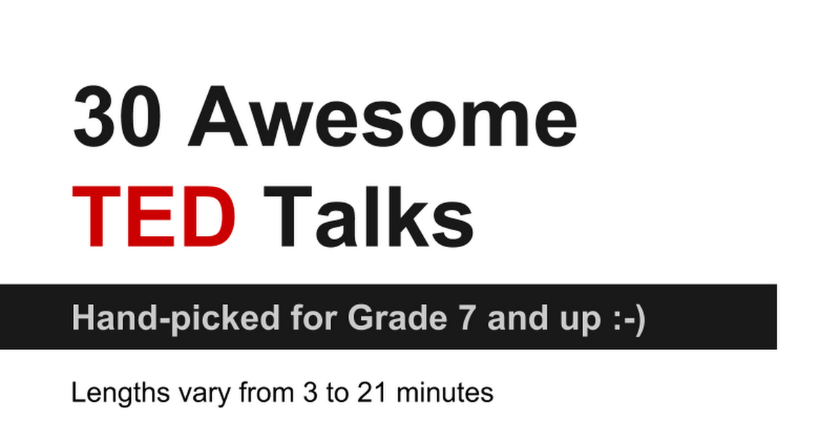 30 Awesome TED Talks Hand-picked for Grade 7 and up