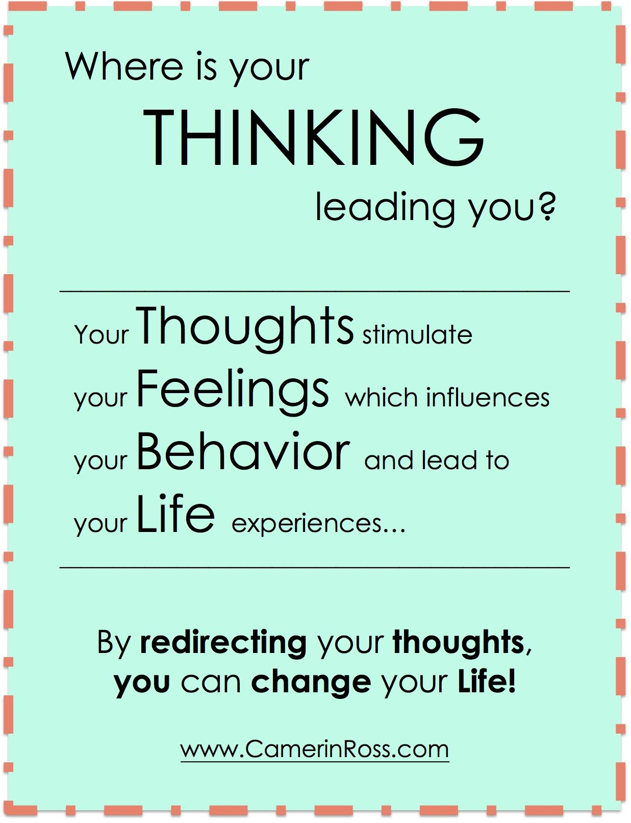Where Is Your Thinking Leading You By Redirecting Your