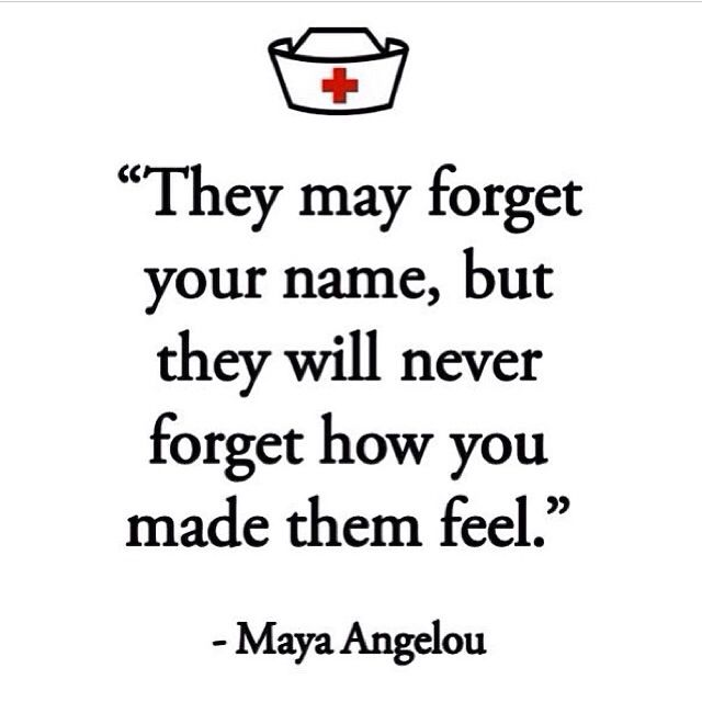 They may forget your name but will never forget how you