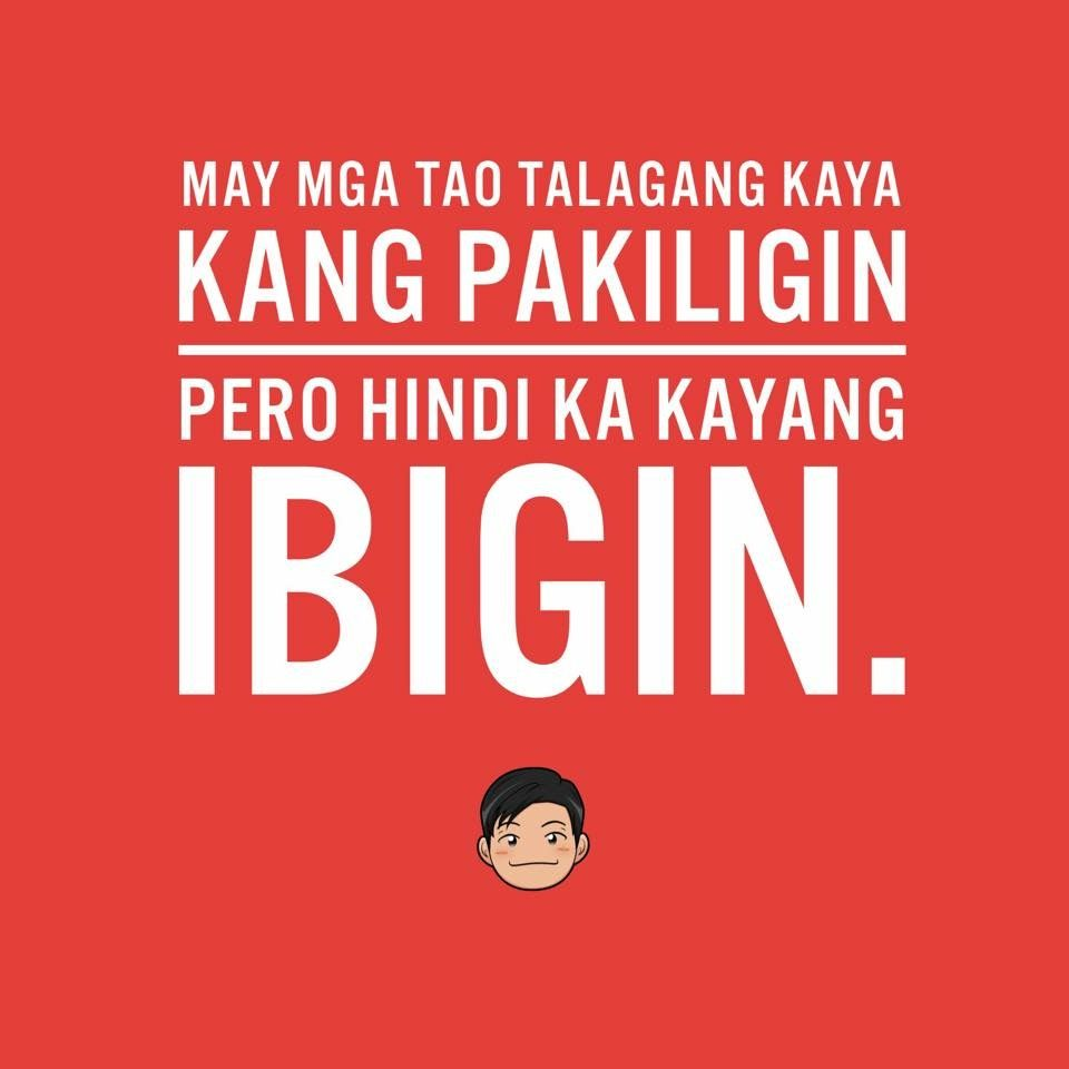 Broken Hearted Love Quotes For Him Tagalog: Broken Hearted Tagalog Qoutes