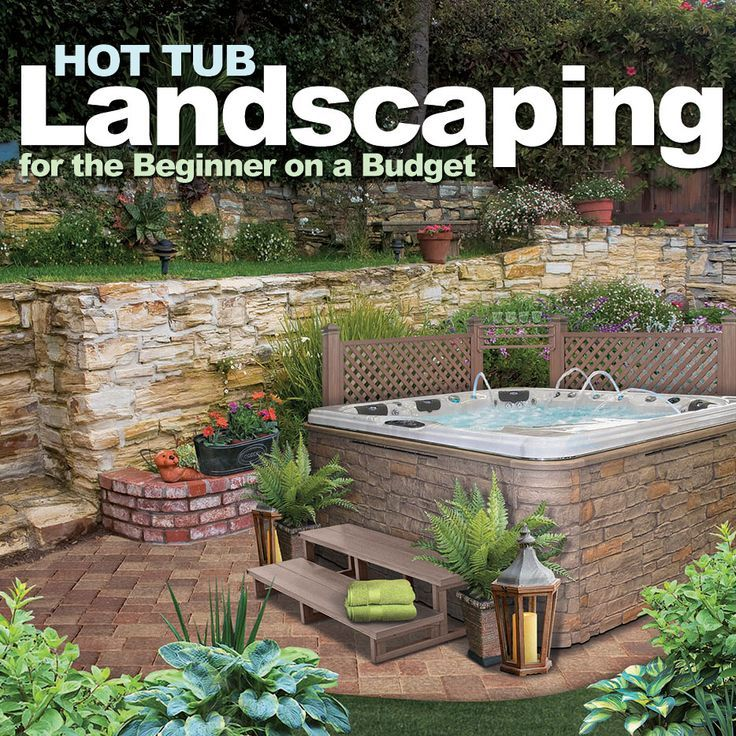Hot Tub Landscaping Ideas Landscape Around Your Hot Tub Whether