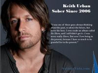 Keith Urban a sober success story. You also have a story ...
