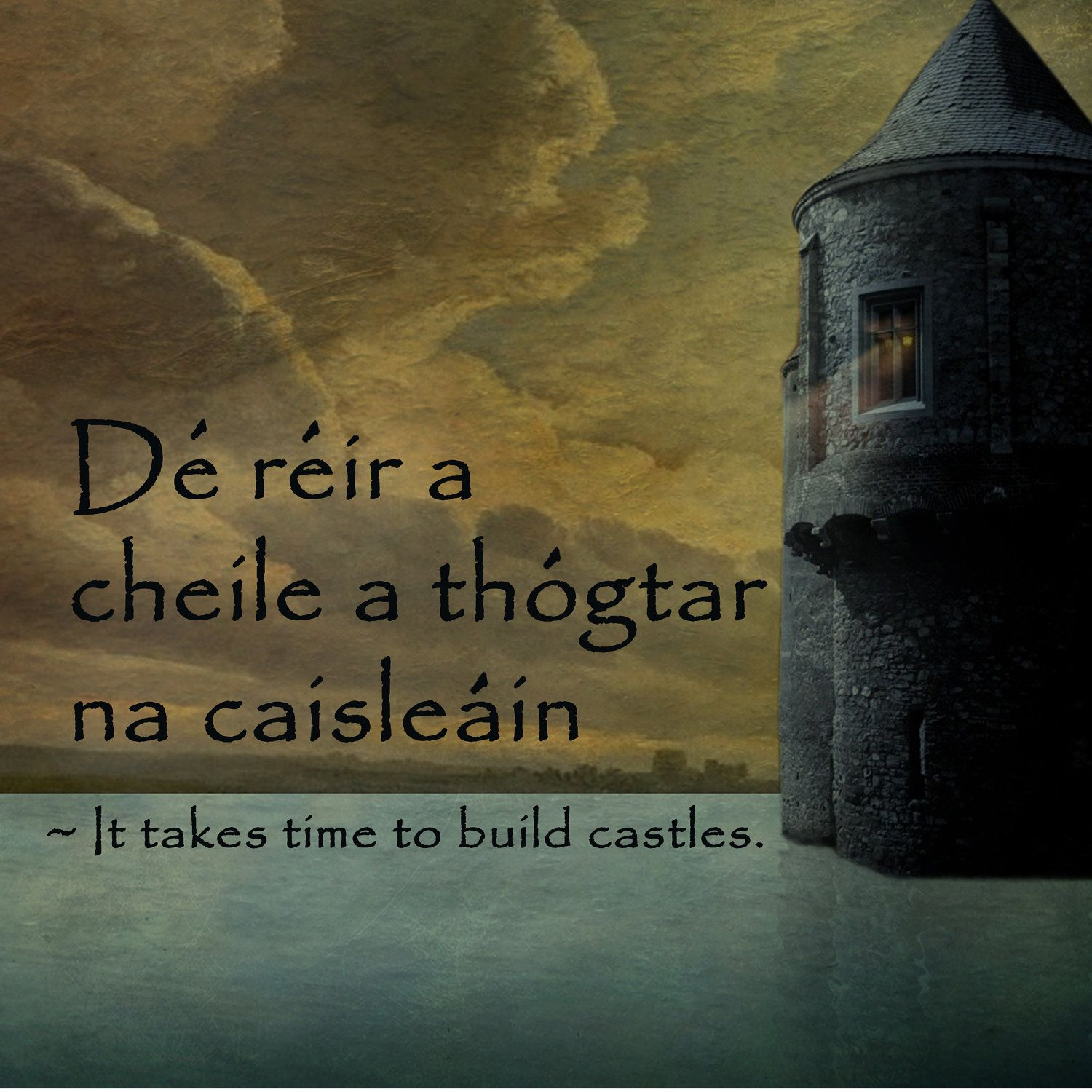 Quotes About Castles Irish Quotes About Castles In The Air Picture