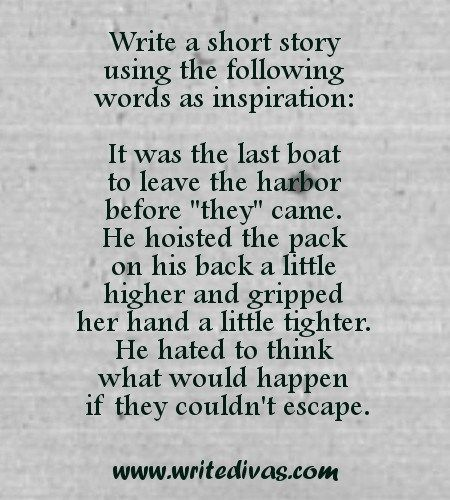 WRITING PROMPT: Write a short story using the prompt above