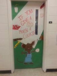 If You Give a Mouse a Cookie (door decoration) | Door ...