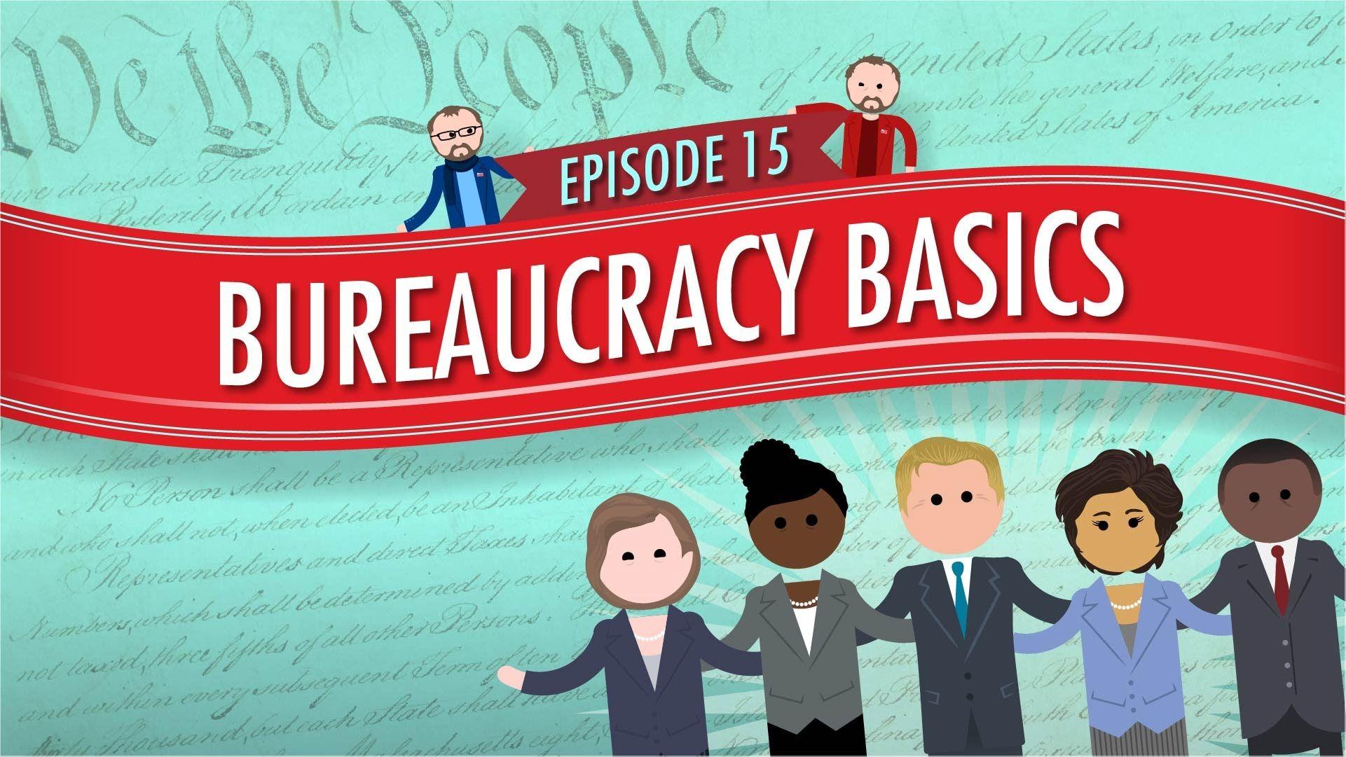 Bureaucracy Basics Crash Course Government And Politics