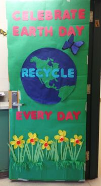 Earth Day door decoration - came out great, if I do say so ...