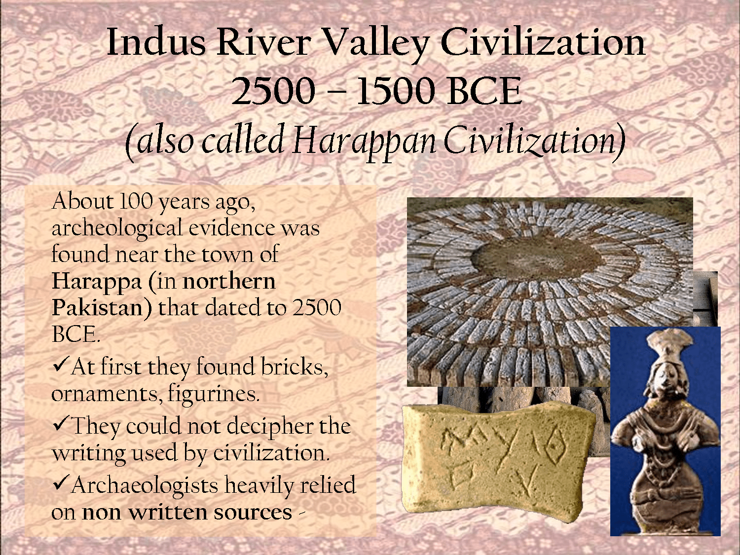 Indus River Valley Civilization Bce Also Called