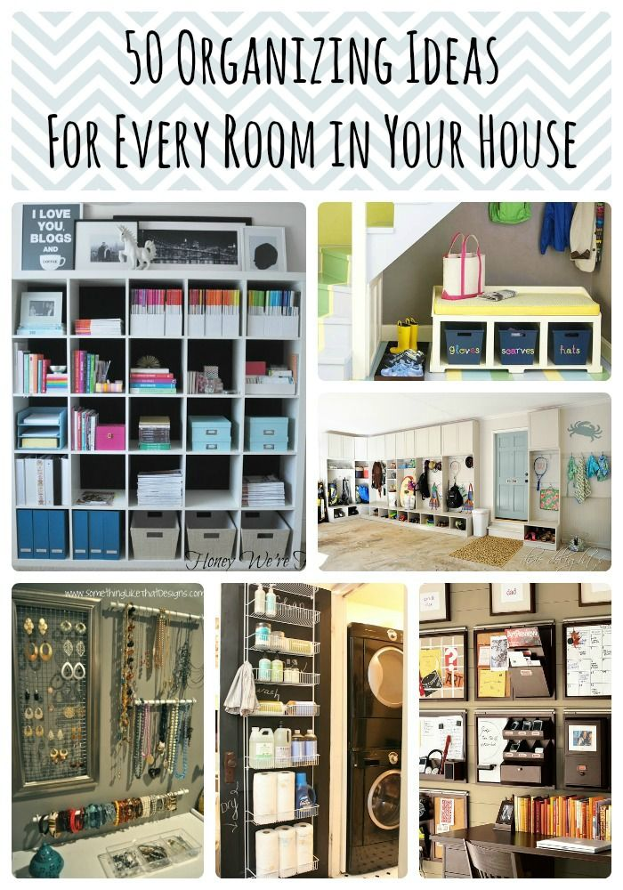 Pinned 130K Times! 50 Organizing Ideas For Every Room In Your