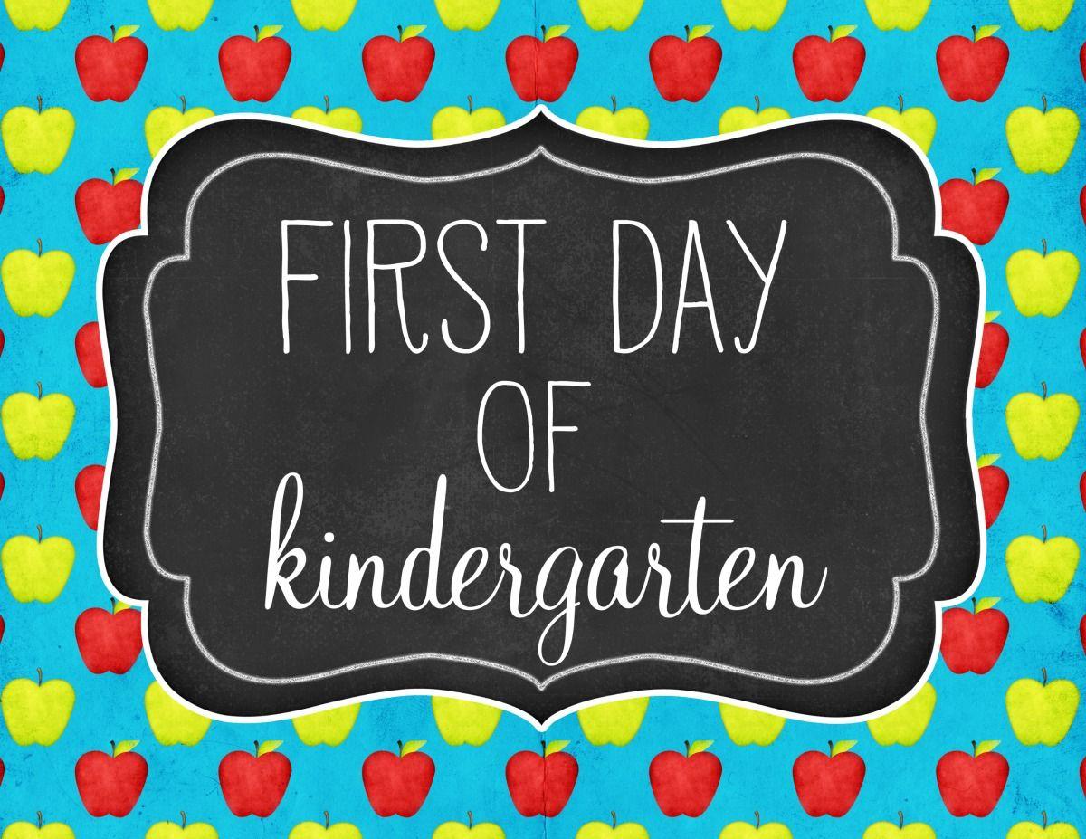 Freeprintable First Day Of Kindergarten Sign