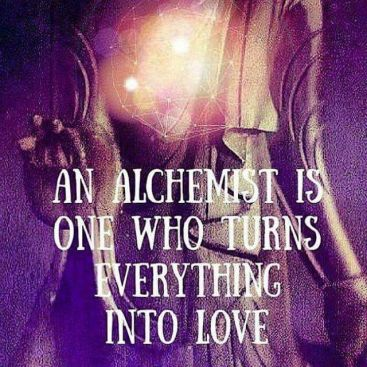 Image result for alchemist turns all things to love