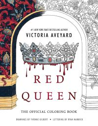 RED QUEEN COLORING BOOK - Cover Reveal via Epic Reads ...