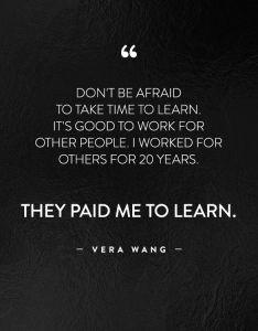 Don   be afraid to take time learn it  good work also life changing quotes from fashion greatest luminaries rh pinterest