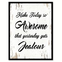 Make Today So Awesome Quote Saying Home Decor Wall Art ...