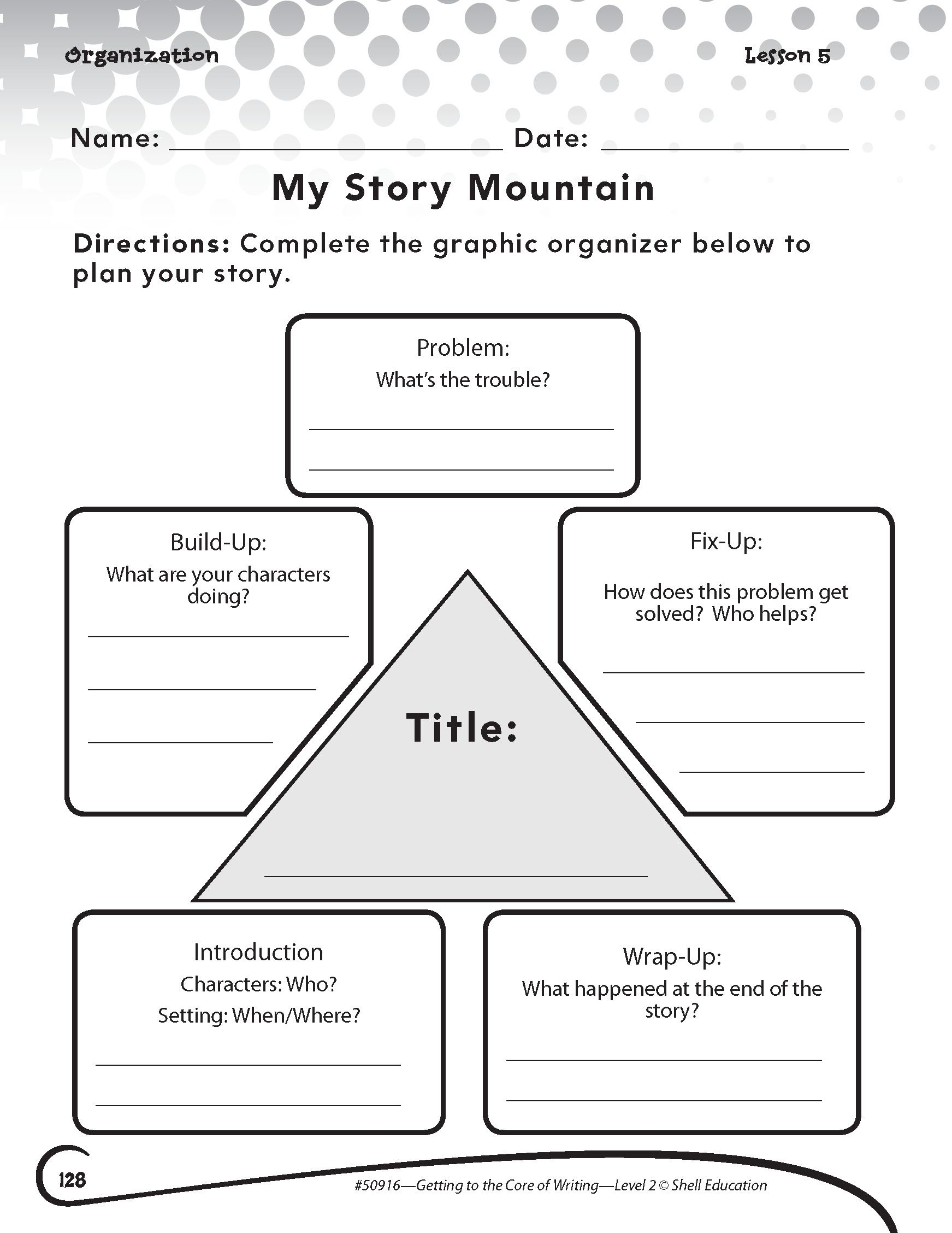 My Story Mountain Activity From Getting To The Core Of Writing Second Grade Learn More At