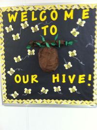 My Bee Themed bulletin board. The first week of school ...