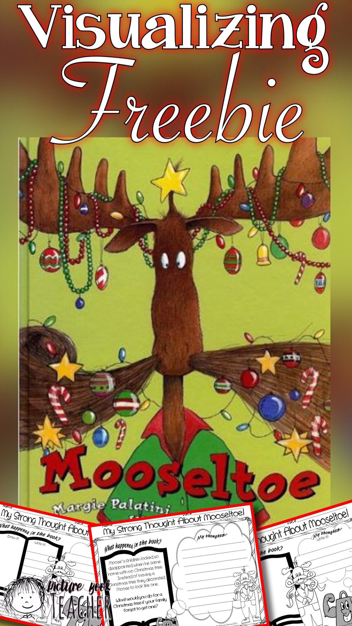 Have Your Students Practice Visualizing With This Freebie After Reading Mooseltoe