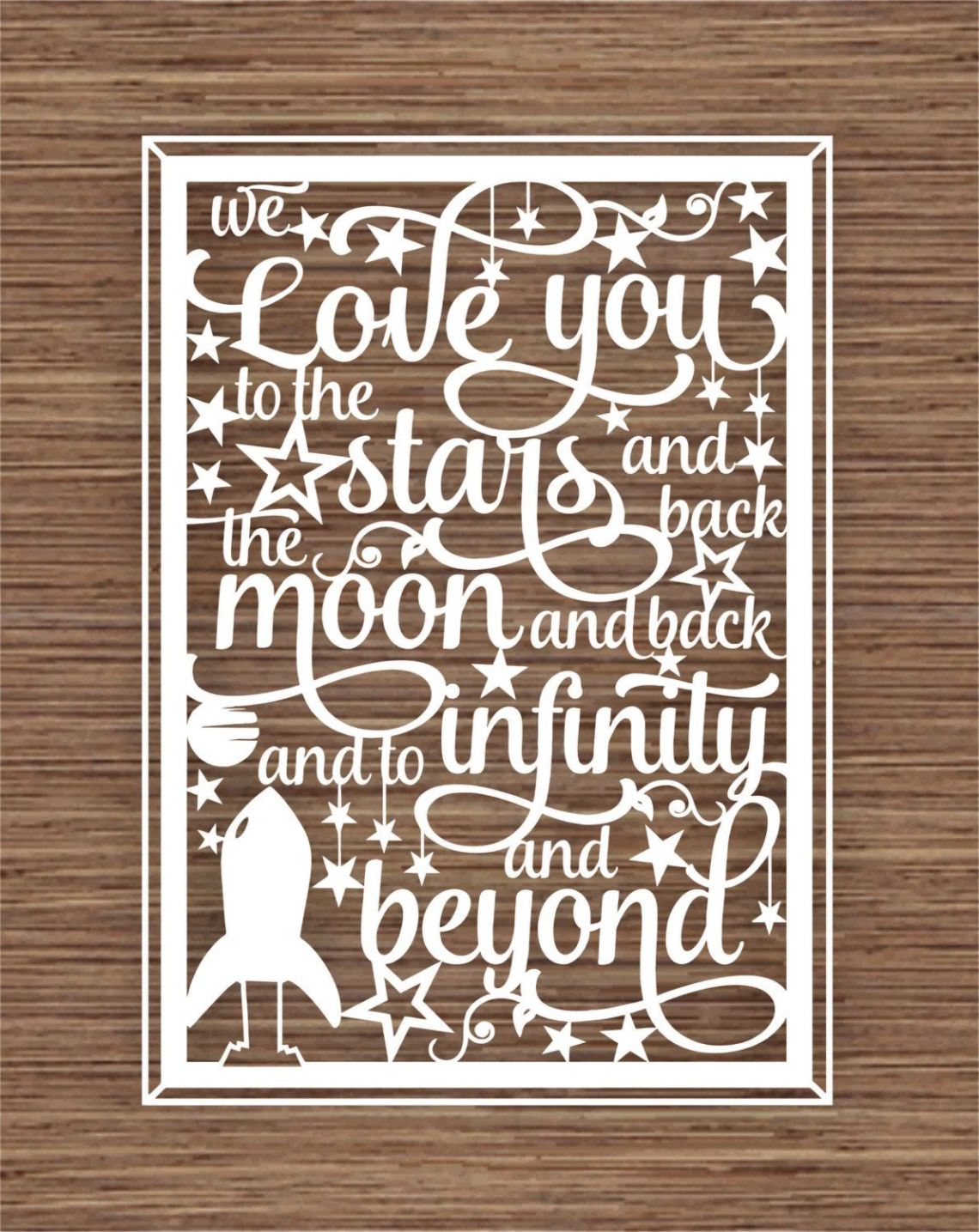 Download We Love You To The Stars And Back, The Moon And Back, And ...
