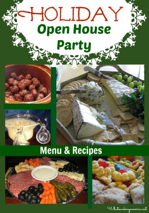 Holiday Open House Menu How To Plan A Holiday Open House