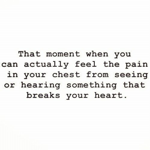 Heart Break: a crushing blow that comes without notice and changes you  forever!