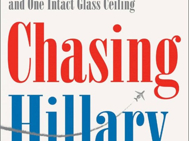 PHOTO: Chasing Hillary: Ten Years, Two Presidential Campaigns, and One Intact Glass Ceiling by Amy Chozick