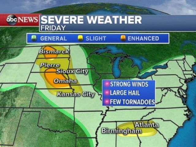 Severe alerts are in place for areas of the Great Plains through North Dakota, South Dakota and Nebraska, as well as northern Alabama and Georgia.